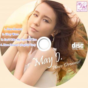 May J CDラベル Have Dreams!